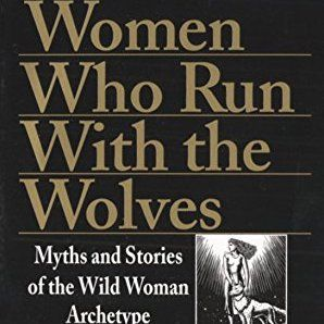 gold text on black: Women Who Run With The WOlves