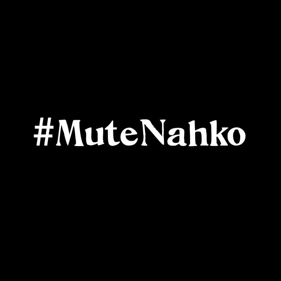 black square with white writing: #MuteNahko